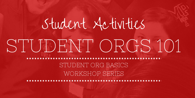 Student Activities Student Orgs 101 Workshop Series